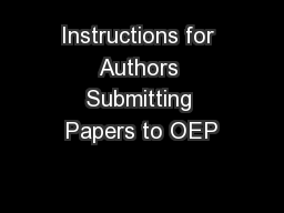 Instructions for Authors Submitting Papers to OEP