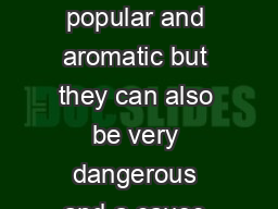 Candles are beautiful popular and aromatic but they can also be very dangerous and a cause of home res PowerPoint PPT Presentation