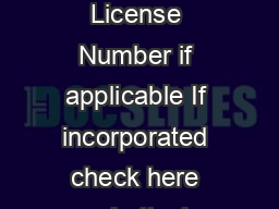 Liquor Identification Number LID Liquor License Number if applicable If incorporated check here and attach copy of articles of incorporation