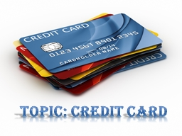 Topic: Credit Card PowerPoint PPT Presentation