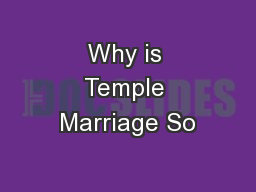 Why is Temple Marriage So PowerPoint PPT Presentation
