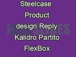Reply Just for you Concept and Design Steelcase  Product design Reply Kalidro Partito FlexBox Stefan Brodbeck  www
