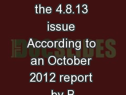 Published in the 4.8.13 issue According to an October 2012 report by B