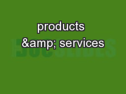 products & services PowerPoint Presentation, PPT - DocSlides