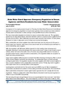 For Immediate Release Contact George Kostyrko July      In response to the ongoing severe drought on Tuesday the State Water Resources Control Board approved an emergency regulation to ensure water a