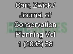Carr, Zwick / Journal of Conservation Planning Vol 1 (2005) 58  PowerPoint PPT Presentation