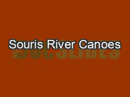 Souris River Canoes