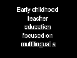 Early childhood teacher education focused on multilingual a
