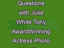 FORDHAM Seven Questions with Julie White Tony AwardWinning Actress Photo by Chr