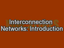 Interconnection Networks: Introduction