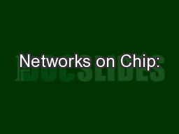 Networks on Chip: