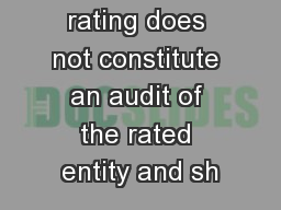 A SMERA rating does not constitute an audit of the rated entity and sh