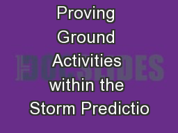 GOES-R Proving Ground Activities within the Storm Predictio