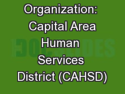 Organization:  Capital Area Human Services District (CAHSD)