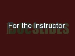 For the Instructor: