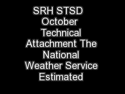 SRH STSD   October  Technical Attachment The National Weather Service Estimated  PDF document - DocSlides