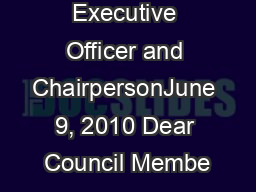 Chief Executive Officer and ChairpersonJune 9, 2010 Dear Council Membe