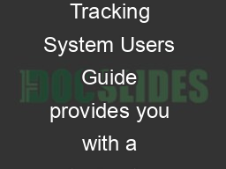 Cis co Career Certification racking System Users Gu ide he Tracking System Users Guide provides you with a stepbystep guide on how to use the Tracking System