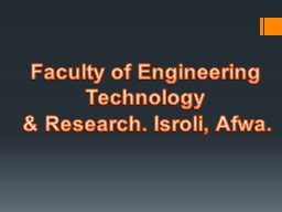 Faculty of Engineering Technology PowerPoint PPT Presentation