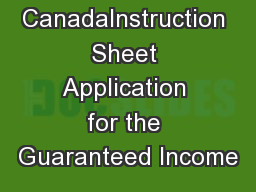 Service  CanadaInstruction Sheet Application for the Guaranteed Income PowerPoint PPT Presentation