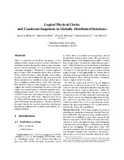 Logical Physical Clocks and Consistent Snapshots in Globally Distributed Databases Sandeep Kulkarni  Murat Demirbas   Deepak Madeppa   Bharadwaj Avva   and Marcelo Leone Michigan State University  Un