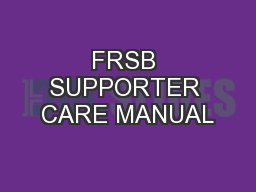 FRSB SUPPORTER CARE MANUAL