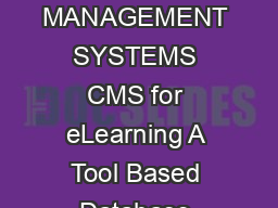 FUTURE TRENDS OF CONTENT MANAGEMENT SYSTEMS CMS for eLearning A Tool Based Database Oriented Approach Dr
