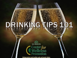 Drinking Tips 101 PowerPoint PPT Presentation