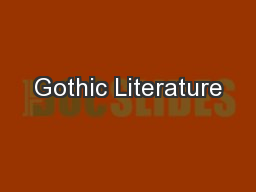 Gothic Literature PowerPoint PPT Presentation