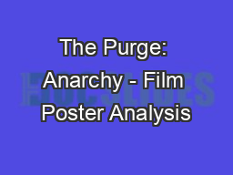 The Purge: Anarchy - Film Poster Analysis