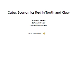 Cuba: Economics Red in Tooth and Claw PowerPoint PPT Presentation