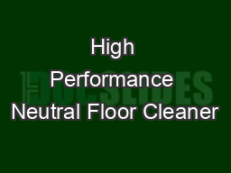 High Performance Neutral Floor Cleaner