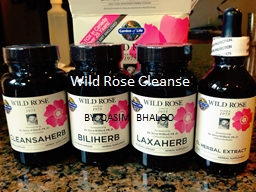 Wild Rose Cleanse