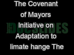 Mayors Adapt The Covenant of Mayors Initiative on Adaptation to limate hange The