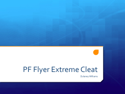 PF Flyer Extreme Cleat
