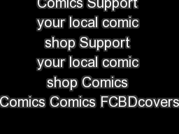Comics Support your local comic shop Support your local comic shop Comics Comics Comics FCBDcovers