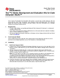 Quick Start Guide SPMU July  Tiva Series Development and Evaluation Kits for Code Composer Studio Tiva Series Development and Evaluation Kits provide lowcost way to start designing with Tiva microcon