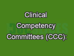 Clinical Competency Committees (CCC):