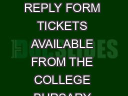 MUSIC DEPARTMENT CONCER T TICKETS REPLY FORM TICKETS AVAILABLE FROM THE COLLEGE BURSARY Thursday  October  Chamber Concert
