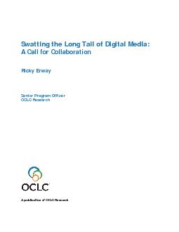Swatting the Long Tail of Digital Media: A Call for CollaborationRicky