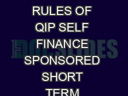 CONTINUING EDUCATION PROGRAMME IIT KHARAGPUR RULES AND PROCEDURES RULES OF QIP SELF FINANCE SPONSORED SHORT TERM COURSES NATIONAL  INTERNATIONAL CONFERENCES  WORKSHOPS