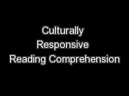 Culturally Responsive Reading Comprehension