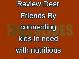 NATIONAL SPONSORS COOKING MATTERS  ANNUAL REVIEW   Annual Review Dear Friends By connecting kids in need with nutritious food and teaching their families how to cook healthy aordable meals through Co