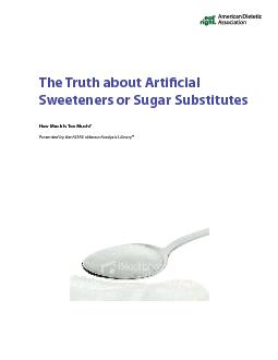The Truth about Articial Sweeteners or Sugar SubstitutesHow Much Is T