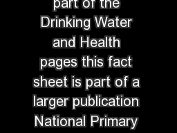 Technical Factsheet on COPPE List of Contaminants As part of the Drinking Water and Health pages this fact sheet is part of a larger publication National Primary Drinking Water Regulations Drinking W