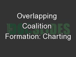 Overlapping Coalition Formation: Charting