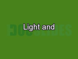 Light and