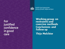 Working group on restraints and coercive methods