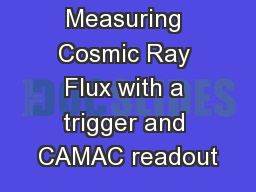 Measuring Cosmic Ray Flux with a trigger and CAMAC readout