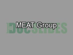 MEAT Group PowerPoint PPT Presentation
